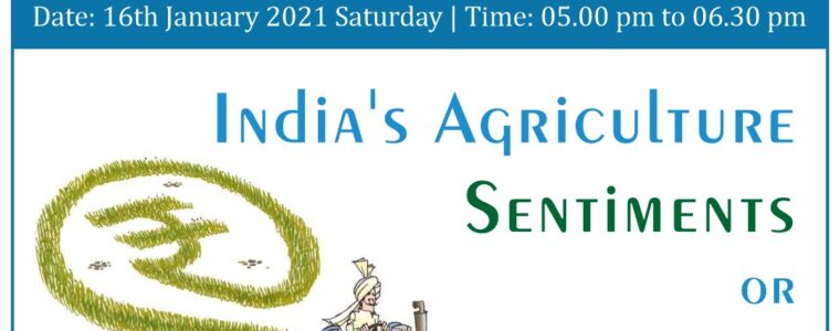 India's Agriculture: Sentiments or Economics