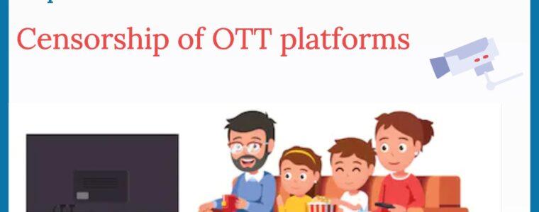 Censorship of OTT platforms